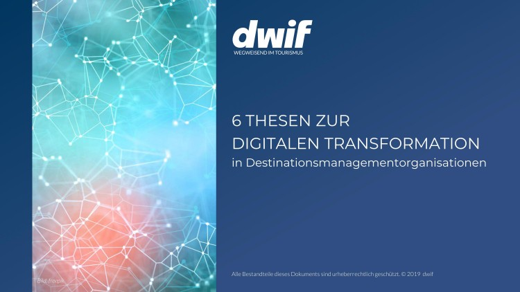 6 Thesen zur Digitalen Transformation in DMO