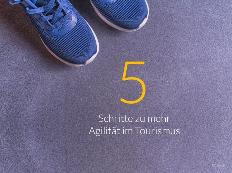 dwif Zahl der Woche: Schritte zu mehr Agilität im Tourismus (Bild: freepik)